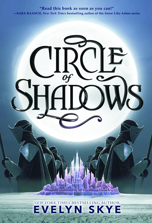 Circle of Shadows Series by author Evelyn Skye