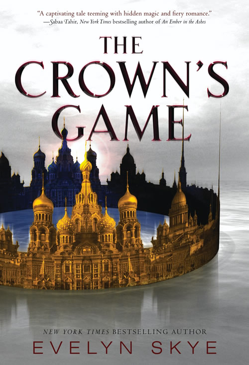 The Crown's Game by author Evelyn Skye